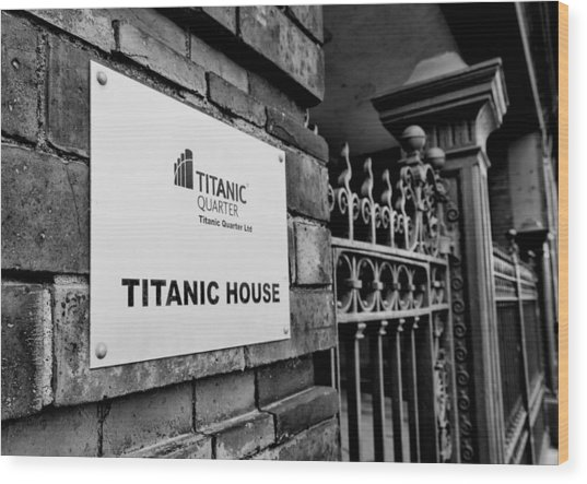 Titanic House Wood Print
