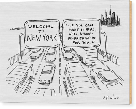 Welcome To New York Wood Print