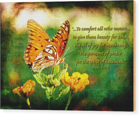 To Comfort All Who Mourn Wood Print