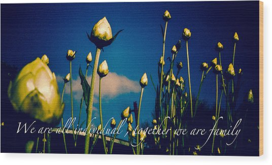 Together We Are Family Wood Print