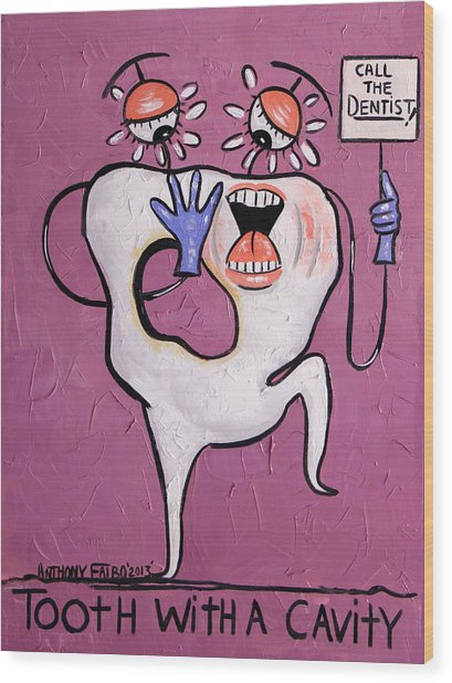 Tooth With A Cavity Dental Art By Anthony Falbo Wood Print