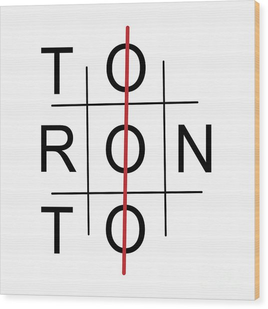 Toronto As Tic Tac Toe Game Wood Print