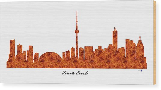 Toronto Canada Raging Fire Skyline Wood Print