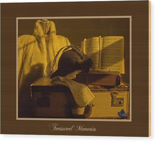 Treasured Memories Wood Print by Gina Munger