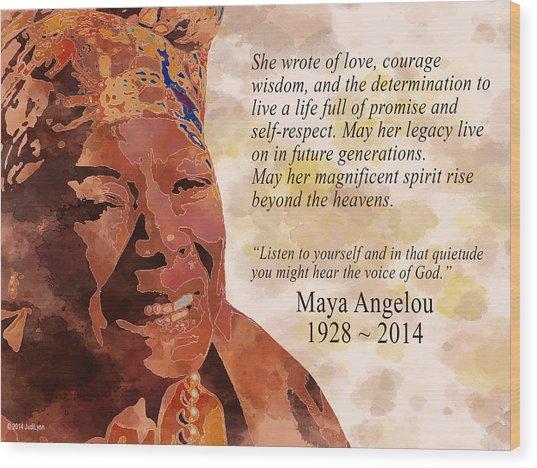 Tribute To Maya Angelou Wood Print