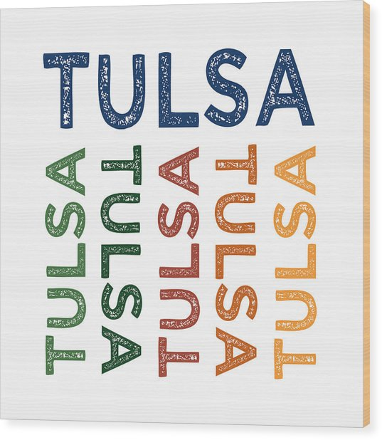 Tulsa Cute Colorful Wood Print