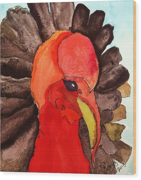 Turkey In Waiting Wood Print