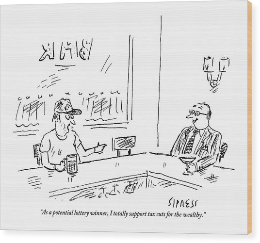 Two Men Sit At A Bar. The Scruffy One Says Wood Print