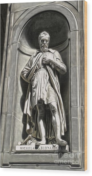 Uffizi Gallery - Michelangelo Buonarroti Wood Print by Gregory Dyer