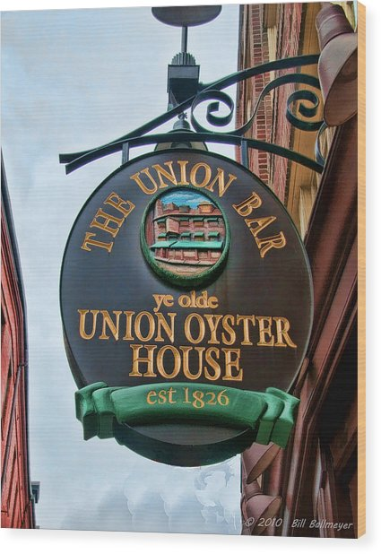 Union Oyster House  Wood Print by Bill