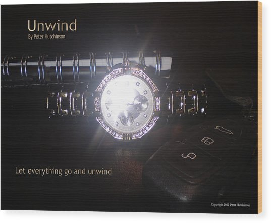 Unwind - Let Go Wood Print
