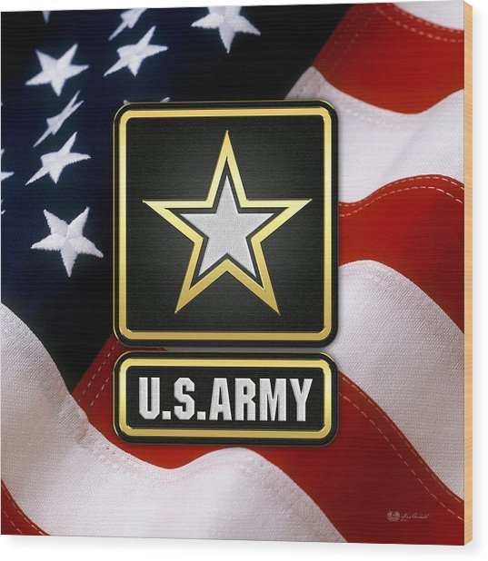 U. S. Army Logo Over American Flag. Wood Print