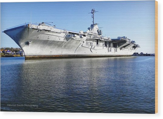 Uss Yorktown Aircraft Carrier Wood Print by Maurice Smith