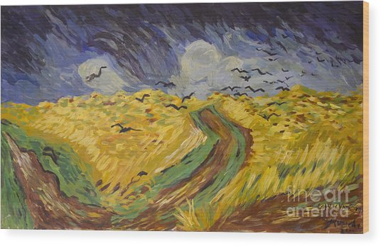 Van Gogh Wheat Field With Crows Copy Wood Print