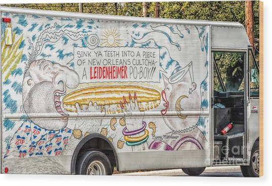 Vic And Nat'ly And The Leidenheimer Po-boy Truck - New Orleans Wood Print
