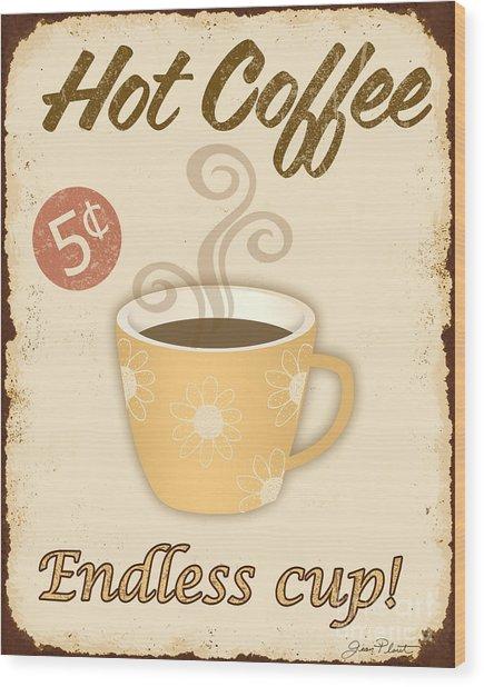 Vintage Endless Coffee Cup Sign Wood Print