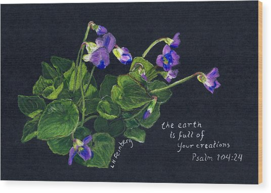 Violets And Psalm 104 Wood Print