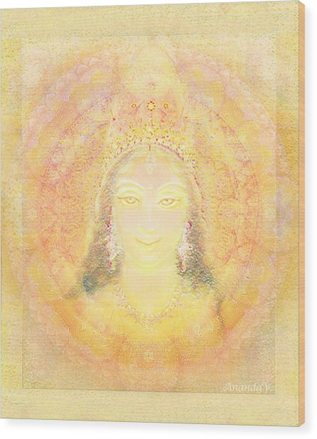 Vision Of A Goddess - A Being Of Light Wood Print by Ananda Vdovic