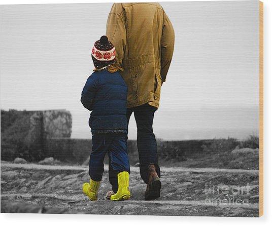 Walk Alongside Me Daddy Wood Print