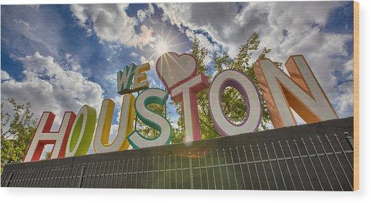 We Love Houston Wood Print