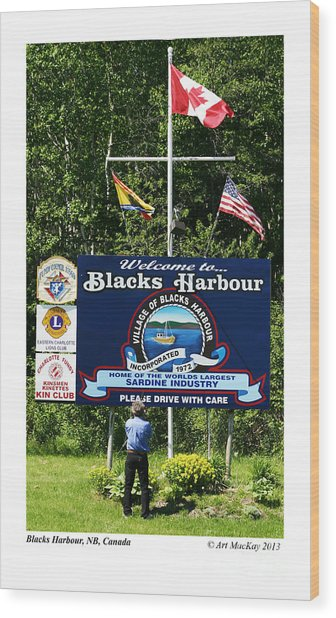 Welcome To Blacks Harbour Wood Print