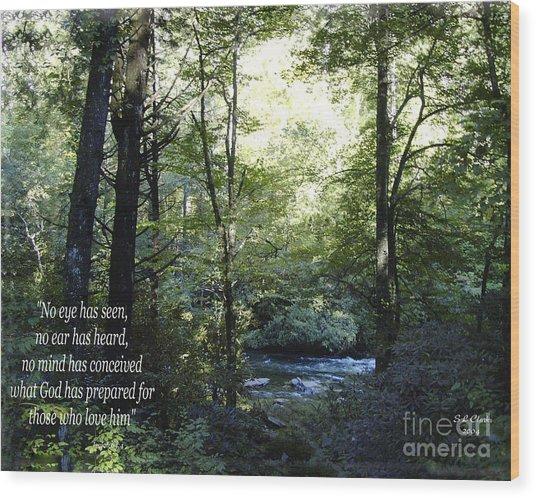 What God Prepares Wood Print