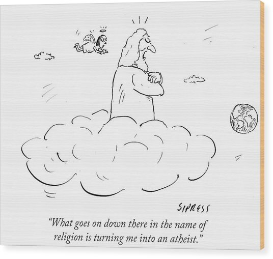 What Goes On Down There In The Name Of Religion Wood Print