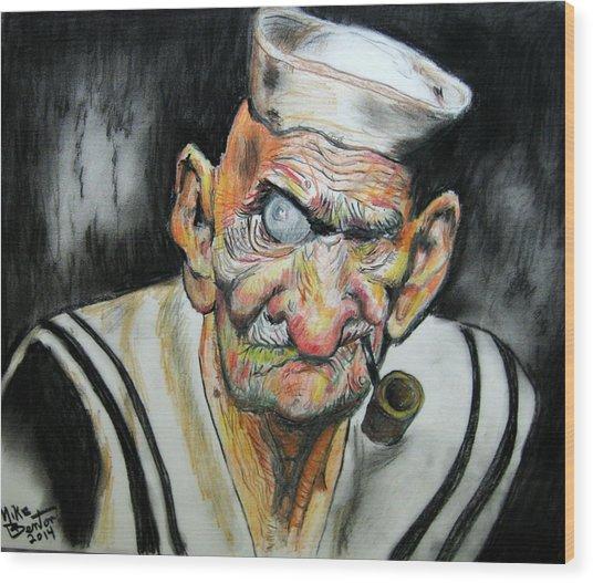 Whatever Happend To Popeye? Wood Print