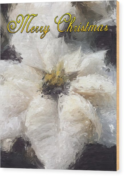 Wood Print featuring the painting White Poinsettias Christmas Card by Jennifer Hotai
