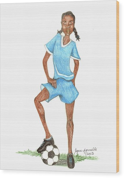 Who Says Black Girls Don't Play Soccer Wood Print by Lynn Darnelle