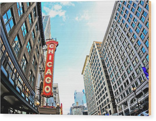 Wide Angle Photo Of The Chicago Theatre Marquee And Buildings  Wood Print