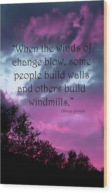 Wind Of Change Wood Print by Angela Bruno