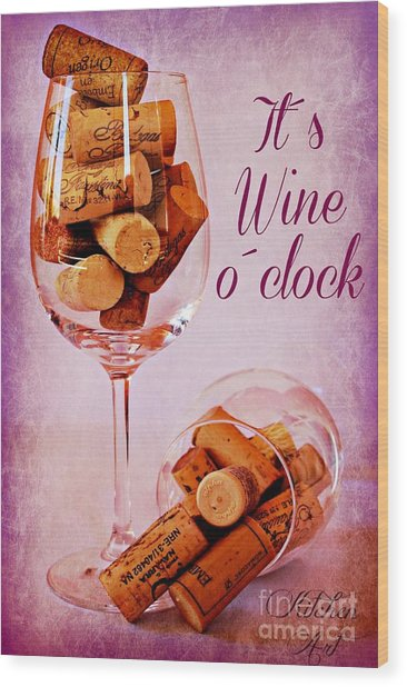Wine Time Wood Print