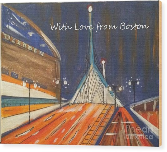 With Love From Boston Wood Print