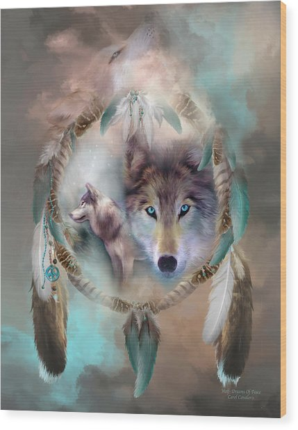 Wood Print featuring the mixed media Wolf - Dreams Of Peace by Carol Cavalaris