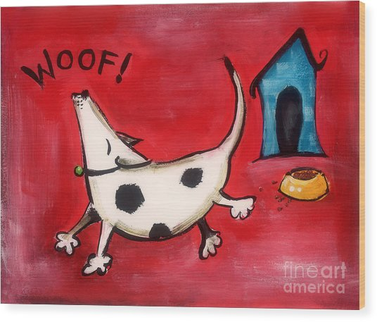 Woof Wood Print by Diane Smith