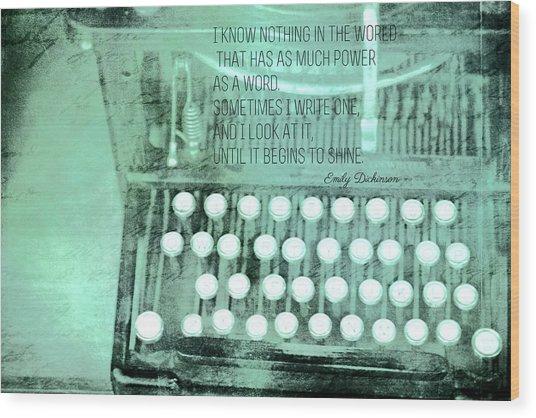 Words That Shine Wood Print