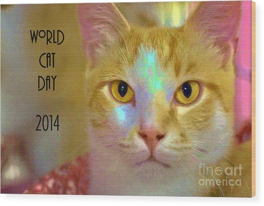 World Cat Day Wood Print