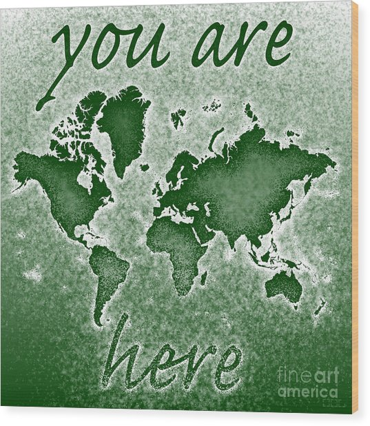 World Map You Are Here Novo In Green Wood Print