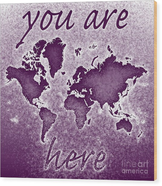 World Map You Are Here Novo In Purple Wood Print
