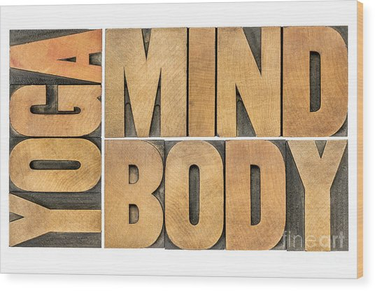Yoga Mind And Body  Wood Print
