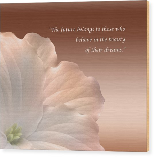 Your Dream Inspirational Quote Wood Print
