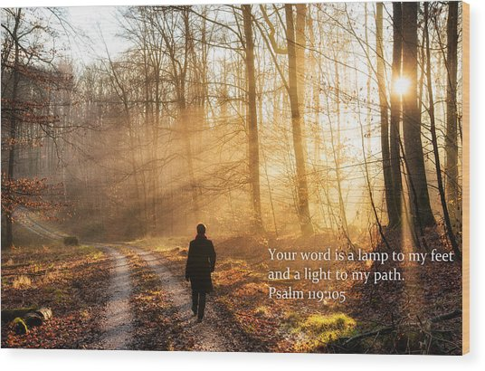 Your Word Is A Light To My Path Bible Verse Quote Wood Print