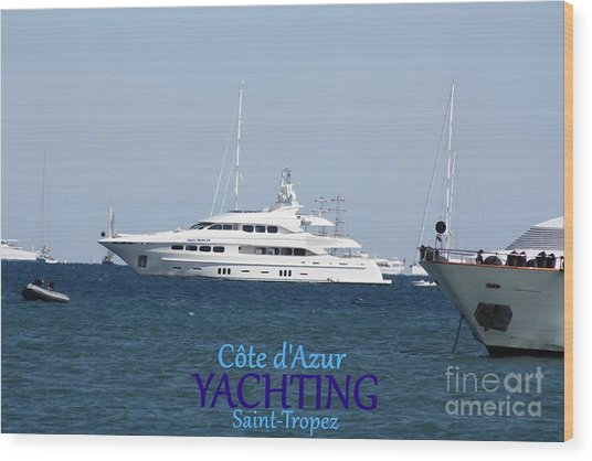 Yachting Wood Print