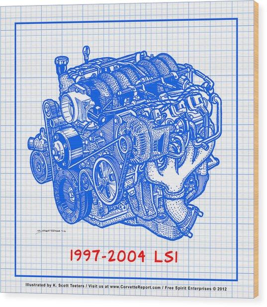 1997 - 2004 Ls1 Corvette Engine Blueprint Wood Print