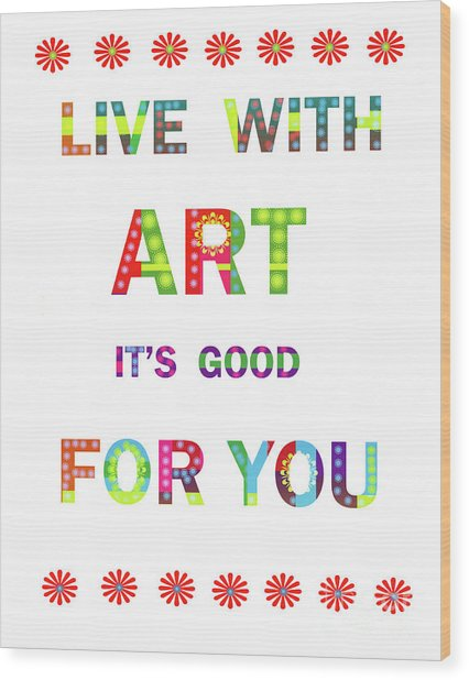 Quote Art Wood Print by Ricki Mountain