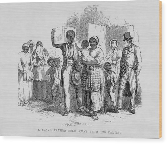 A Slave Father Sold Away Wood Print by Everett