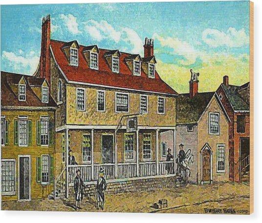 A Tavern In Philadelphia Pa Wood Print by Dwight Goss