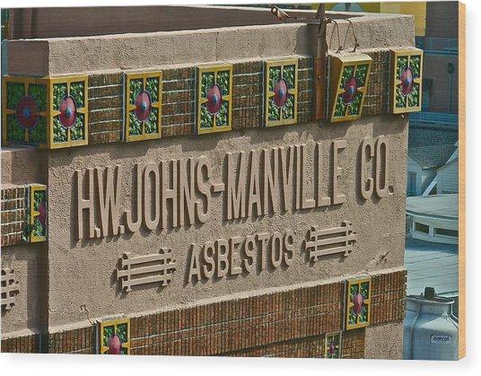 Asbestos Building Wood Print
