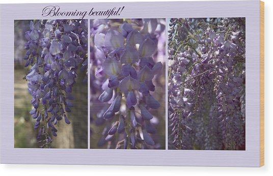 Blooming Beautiful Wood Print